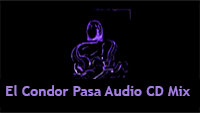 El Condor Pasa Audio CD Mix