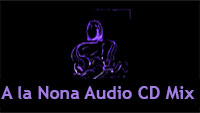 A la Nona Audio CD Mix